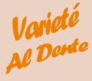 Varieté Al Dente